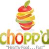 Chopp'd