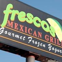 Fresco's Mexican Grill & Gourmet Frozen Yogurt