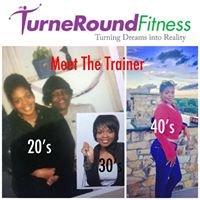 TurneRound Fitness LLC