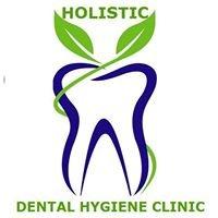 Holistic Dental Hygiene Clinic - An Independent Dental Hygiene Practice