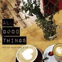 All Good Things Coffee Roasters & Co.