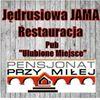 """Pensjonat i Restauracja """" PRZY MIŁEJ """", """" Jędrusiowa JAMA """""""