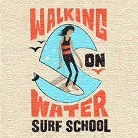 Walking On Water Surf