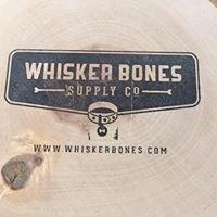 Whisker Bones Supply Co.