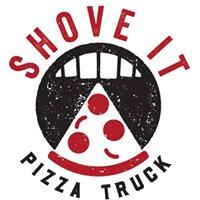 Shove It Pizza Truck