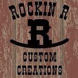 Rockin R Custom Creations
