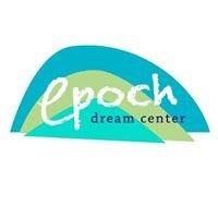 The Epoch Dream Center