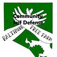 Baltimore Free Farm - Community Self Defense