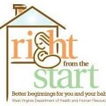 WV Department of Health and Human Resources - Right From The Start Program