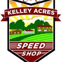 """Kelley Acres"" Speed Shop"