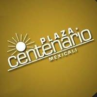 Plaza Centenario Mexicali