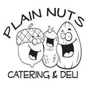 Plain Nuts Catering & DELI