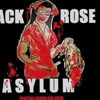 The Black Rose Asylum