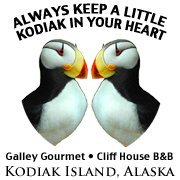Galley Gourmet and Cliff House B&B - Kodiak, Alaska