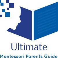 Ultimate Montessori Parents Guide