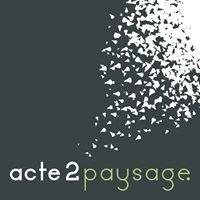 Acte 2 Paysage
