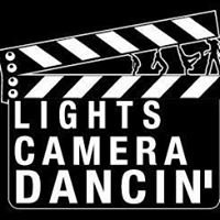 Lights Camera Dancin'