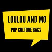 LouLou and Mo