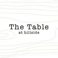 The Table at Hillside