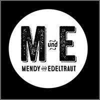 Mendy & Edeltraut
