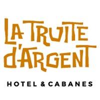La Truite d'Argent - Hotel & Cabanes