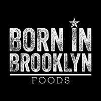 Born in Brooklyn Foods