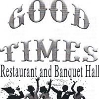 Good Times Restaurant and Banquet Hall