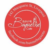 Bun Me Baguette