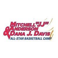 "Mitchell ""JJ"" Anderson & Dana J. Davis All Star Basketball Camp"