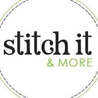 Stitch It & More