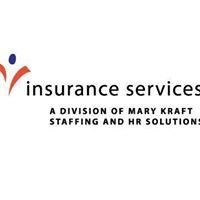 Insurance Services: A Division of Mary Kraft Staffing and HR Solutions