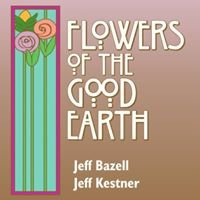 Flowers of the Good Earth
