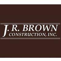 J. R. Brown Construction, Inc.