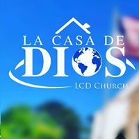 La Casa de Dios - LCD Church