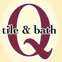 Q tile & bath