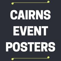 Cairns Event Posters
