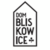 DOM Bliskowice