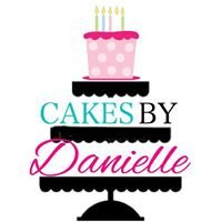 Cakes By Danielle-All About the Cake