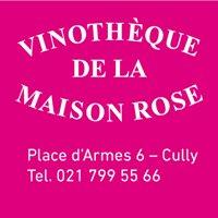 Vinothèque de la Maison Rose