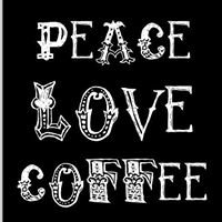 Love & Peace, Tea & Coffee