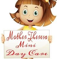 Mother Theresa Mini Daycare