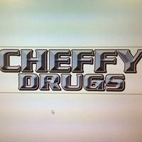Cheffy Drugs