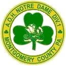 A.O.H. NOTRE DAME DIVISION 1 MONTGOMERY COUNTY PA.