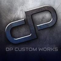 DP Custom Works LLC