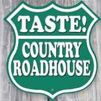 Taste Country Roadhouse