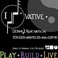 Innovative Design and Renovation