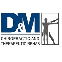 D & M Chiropractic and Therapeutic Rehab, Inc