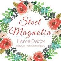 Steel Magnolia Home Decor