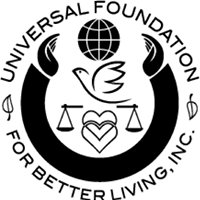 The Universal Foundation For Better Living