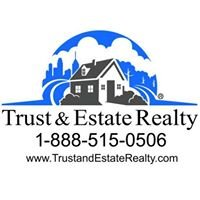Trust and Estate Realty